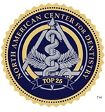 North American Center for Dentistry Top 25 Award